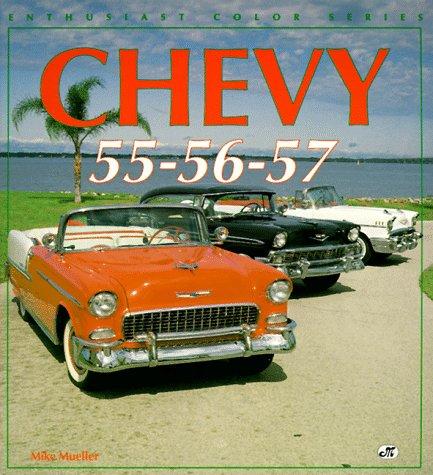 Chevy 55 - 56 - 57