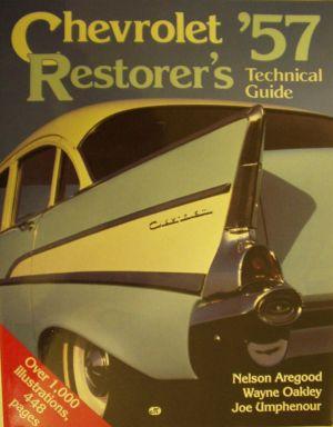 Chevrolet 57 Restorer s Technical Guide