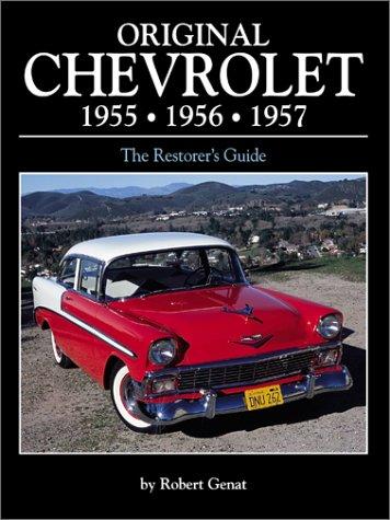 Original Chevrolet 1955 - 1956 - 1957