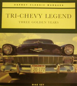 Tri-Chevy Legend: Three Golden Years