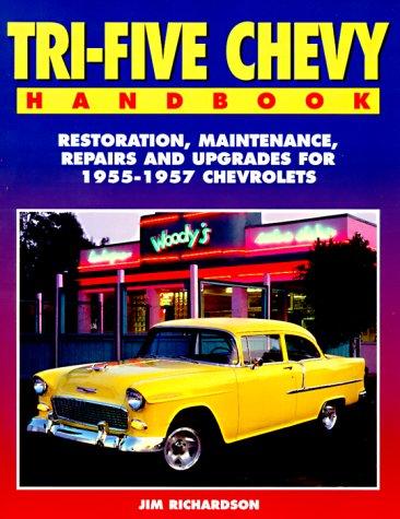 Tri-Five Chevy Handbook