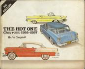 Hot One: Chevrolet, 1955-57